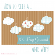 Why you need to keep a 100 Day Journal