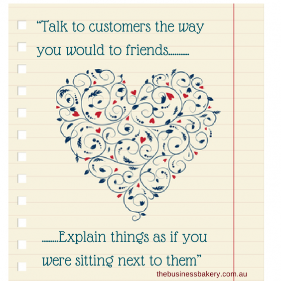 """Talk to customers the way you would to"