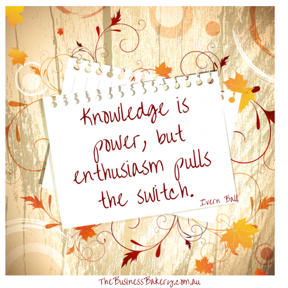 """Knowledge is power, but enthusiasm"