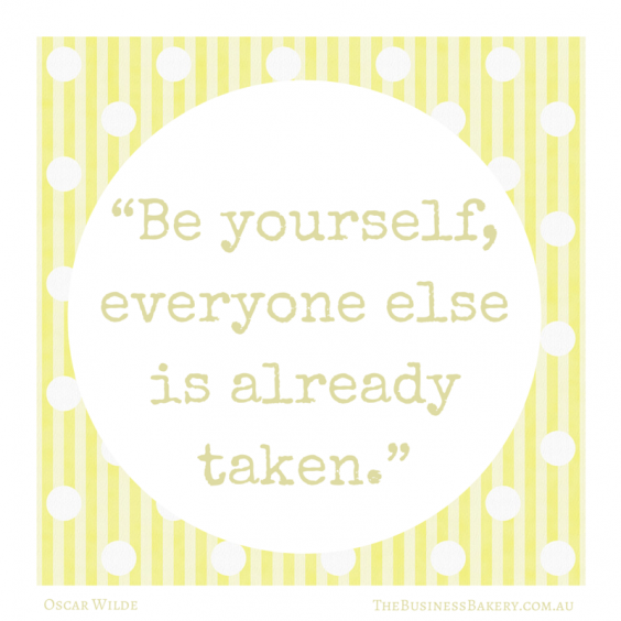"""""""Be yourself; everyone else is already"""
