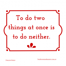 To do two things at once is to do