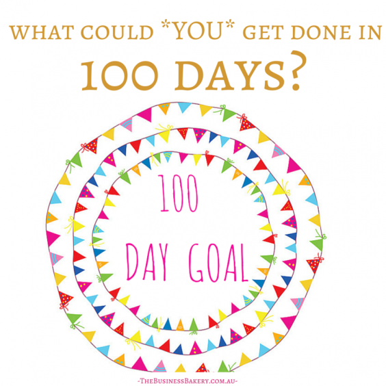 What could YOU get done in 100 days-