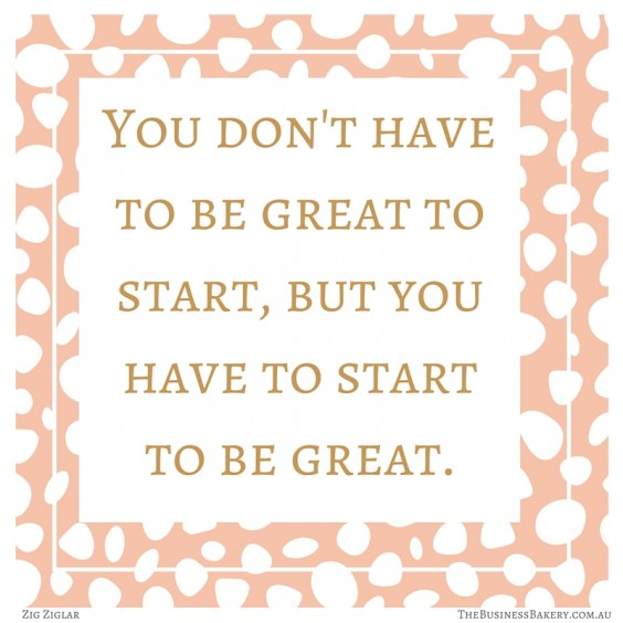 you have to start to be great zig ziglar quote