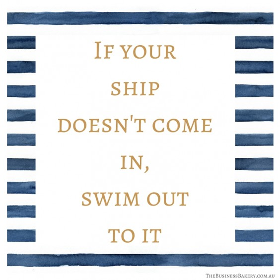 if your ship doesnt come in